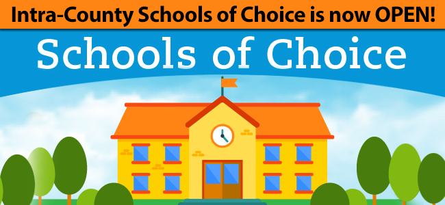 Schools of Choice - Register Today