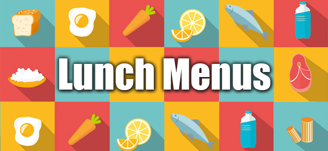 Locate your school's lunch menu fast and easy here.