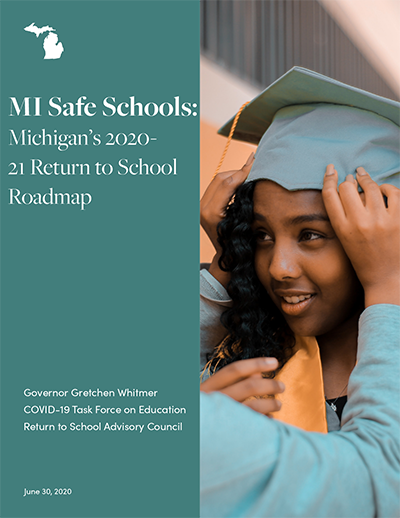Michigan's 2020-2021 Return to School Roadmap