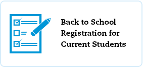 Back to School Registration for Current Students