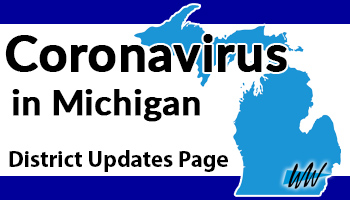 Coronavirus in Michigan District Updates Page