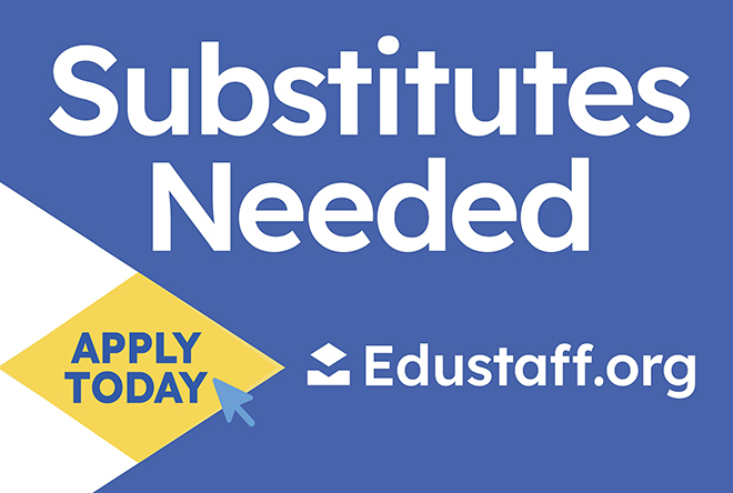 Our District Needs You. Apply Today at EduStaff.