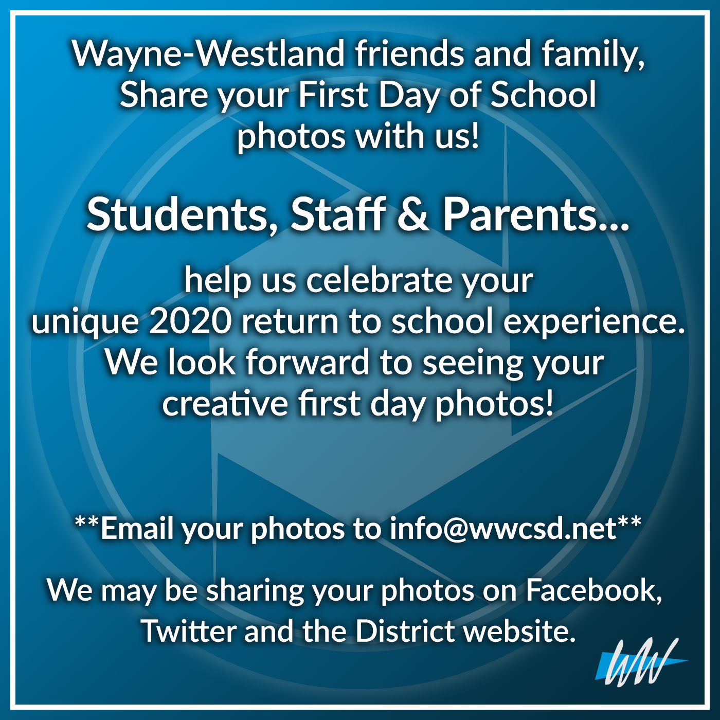 Welcome back Wayne-Westland friends and family!  We would like to invite everyone to share your First Day of School photos with us!   Students, Staff & Parents... help us celebrate your unique 2020 return to school experience. We look forward to seeing your creative first day photos!   Email your photos to info@wwcsd.net  We may be sharing your photos on Facebook, Twitter and the District website.