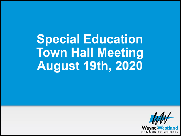 Presentation : Special Education Town Hall Meeting August 19th, 2020