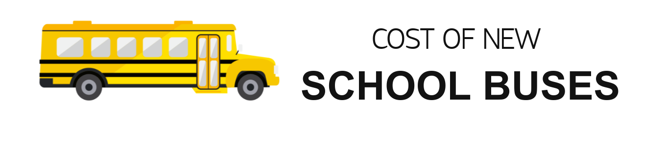 Cost of new school buses