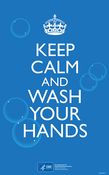 Keep Calm and Wash Your Hands - CDC